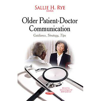 Older Patient-Doctor Communication - Guidance - Strategy - Tips by Sal