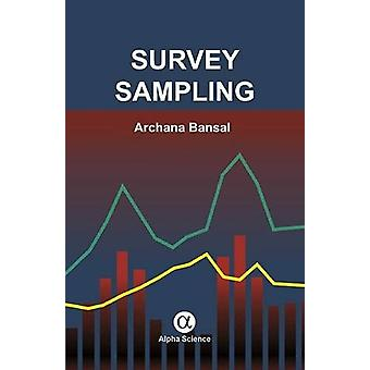 Survey Sampling by Archana Bansal - 9781783322787 Book