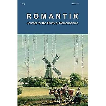 Romantik 2019 - Journal for the Study of Romanticisms by Cian Duffy -