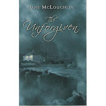 The Unforgiven by Jane McLoughlin - 9780704371255 Book