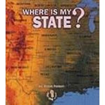 Where Is My State? - First Step Where Am I? by Robin Nelson - 97808225