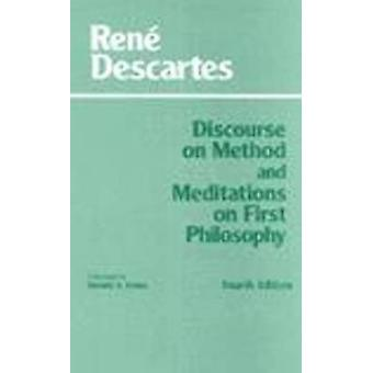 Discourse on Method and Meditations on First Philosophy by Rene Descartes & Donald A Cress