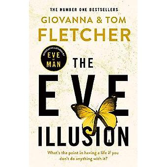 The Eve Illusion by Giovanna Fletcher - 9780718184148 Book