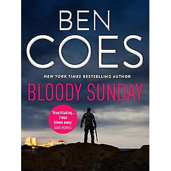 Bloody Sunday by Ben Coes - 9781788635264 Book