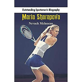 Outstanding Sportsman's Biography: Maria Sharapova (Outstanding Sportsman's Biography)