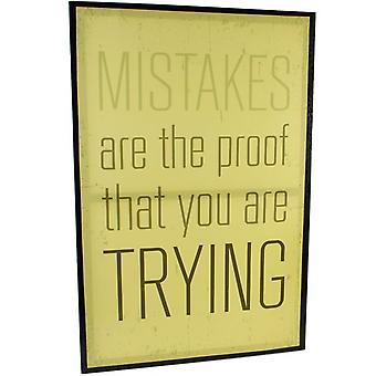 Mistakes Are The Proof That You Are Trying Plaque