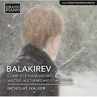 Balakirev / Walker - Balakirev / Walker: Complete Piano Music 2 [CD] USA import