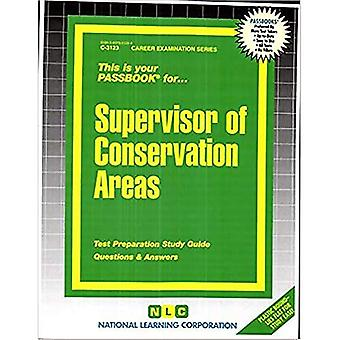 Supervisor of Conservation Areas: Passbooks Study Guide
