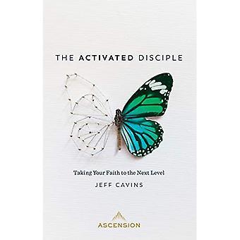 Aktiveret discipel: At tage din tro til det næste niveau