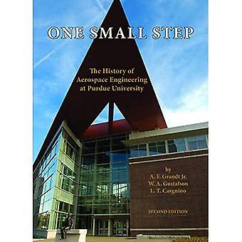 Ein kleiner Schritt: Die Geschichte der Luft- und Raumfahrttechnik an der Purdue University