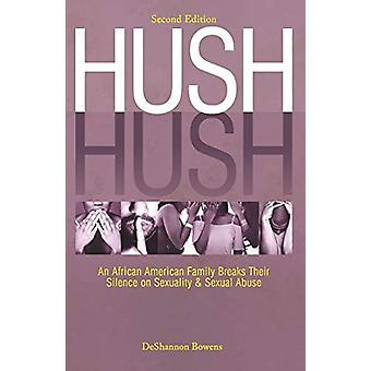 Hush Hush - An African American Family Breaks Their Silence on Sexuali