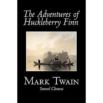 The Adventures of Huckleberry Finn by Mark Twain - 9781598180046 Book