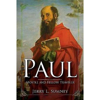 Paul by Jerry L. Sumney - 9781630885885 Book