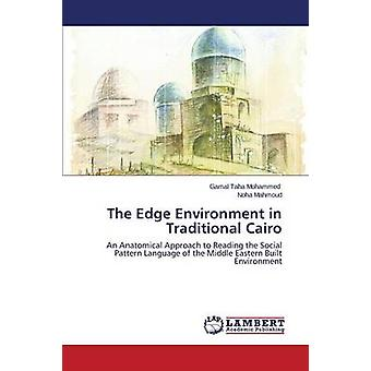 The Edge Environment in Traditional Cairo by Taha Mohammed Gamal - 97