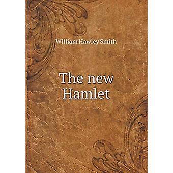 The New Hamlet by William Hawley Smith - 9785519294072 Book