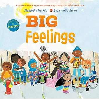 Big Feelings by Alexandra Penfold & Illustrated by Suzanne Kaufman