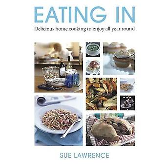 Eating In by Sue Lawrence