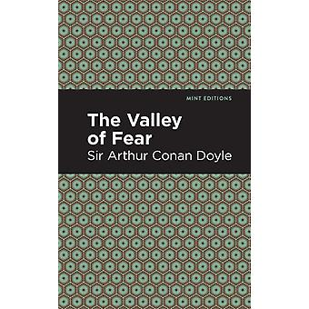 The Valley of Fear by Sir Arthur Conan Doyle & Contributions by Mint Editions