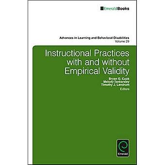 Instructional Practices with and without Empirical Validity by Cook & Bryan G.