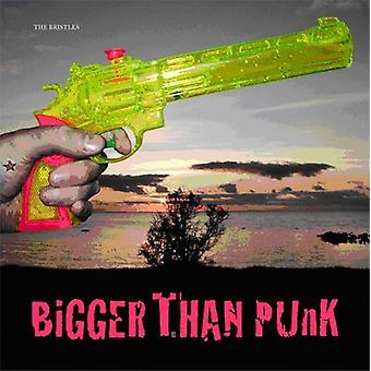 Bristles - Bigger Than Punk [Vinyl] USA import