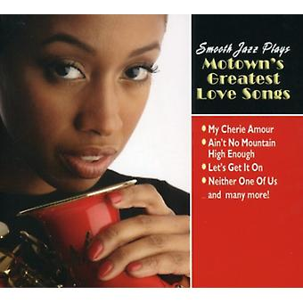 Liscio Jazz Plays Motowns Greatest Love Songs - importazione di Smooth Jazz Gioca Motowns Greatest Love Songs [CD] USA