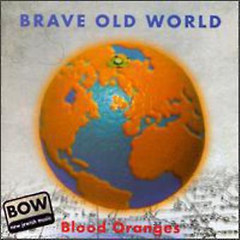 Brave Old World - Blood Oranges [CD] USA import
