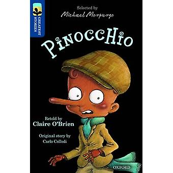 Oxford Reading Tree TreeTops Greatest Stories Oxford Level 14 Pinocchio by Claire O Brien & Carlo Collodi & Series edited by Michael Morpurgo & Series edited by Kimberley Reynolds & Illustrated by Victor Rivas