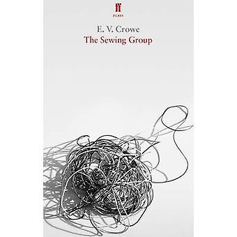 Le groupe de couture par E. V. Crowe - livre 9780571334773