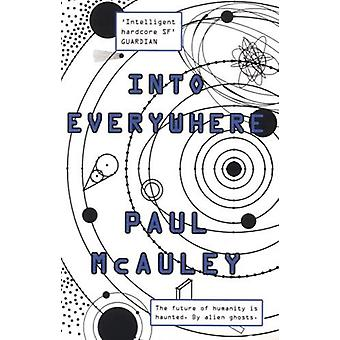 Into Everywhere by Paul McAuley - 9781473203990 Book