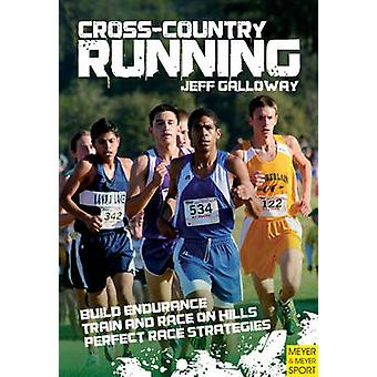 Cross-country Running by Jeff Galloway - 9781841263038 Book