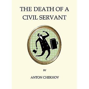 The Death of a Civil Servant by Anton Chekhov - 9781847496867 Book