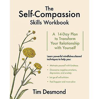 Itse myötätunto taidot työkirja - 14 päivän suunnitelma muuttaa sinun
