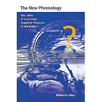 De nieuwe frenologie: De grenzen van het lokaliseren van cognitieve processen in de hersenen (leven & geest serie: filosofische kwesties in biologie & psychologie serie)