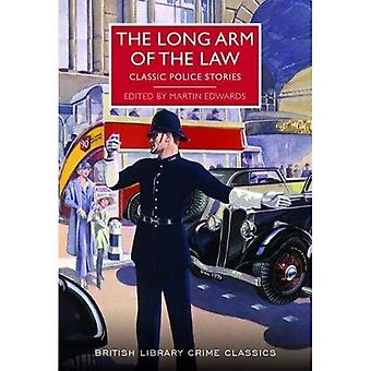 The Long Arm of the Law: Classic Police Stories - British Library Crime Classics