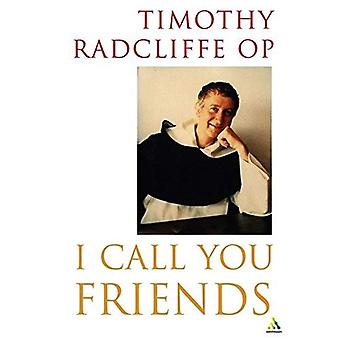 I Call You Friends