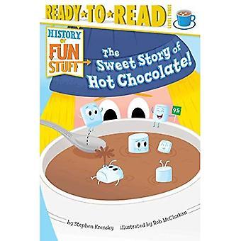 Söta historien om varm choklad! (Historia av kul grejer)