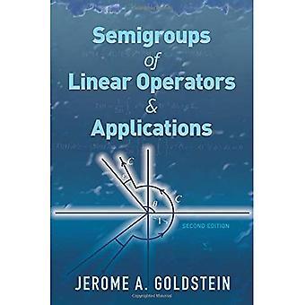 Semigrupper av linjära operatorer och applikationer: andra upplagan