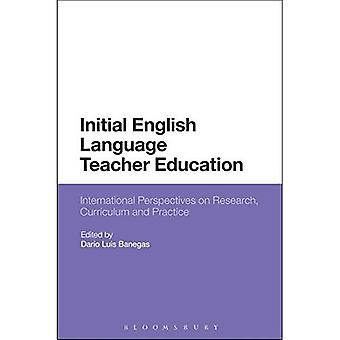 Initial English Language Teacher Education: International Perspectives on Research, Curriculum and� Practice
