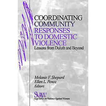 Koordinerende samfunnet svar på vold leksjoner fra Duluth og utover av Shepard & Melanie