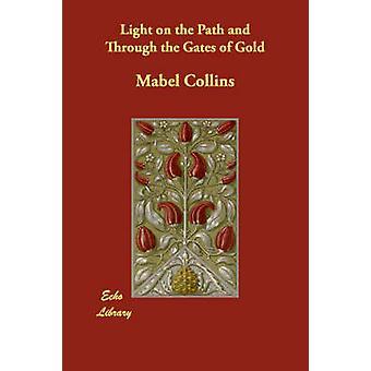 Lys på vej og gennem portene til guld ved Collins & Mabel