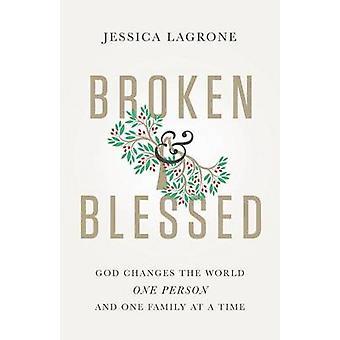 Trasiga välsignade Gud förändras världen en Person och en familj i taget av Lundström & Jessica