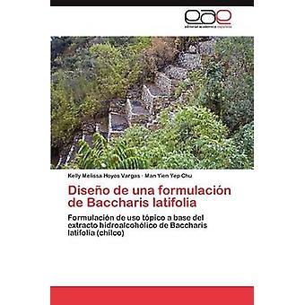 Diseno de Una Formulacion de Baccharis Latifolia von Hoyos Vargas & Kelly Melissa