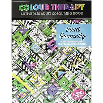 Colour Therapy, Vivid Geometry, Anti-Stress coloring Book 64s