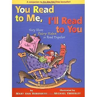 You Read to Me - I'll Read to You - Very Short Fairy Tales to Read Tog