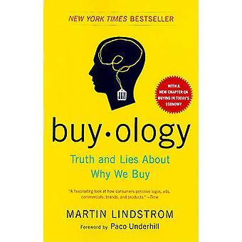 Buyology - Truth and Lies about Why We Buy by Martin Lindstrom - Paco