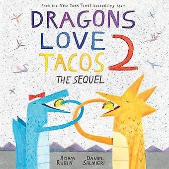 Dragons Love Tacos - The Sequel - 2 by Adam Rubin - Daniel Salmieri - 9