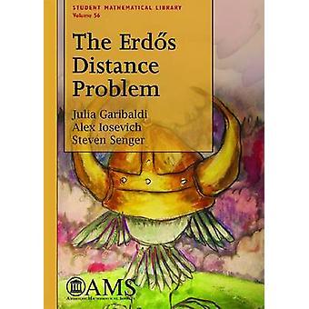 The Erdos Distance Problem by Julia Garibaldi - 9780821852811 Book