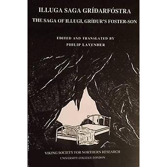 Illuga Saga Gridarfostra - The Saga of Illugi - Gridur's Foster-Son - 2