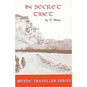 In Secret Tibet by Theodore Illion - 9780932813138 Book