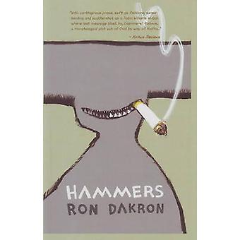 Hammers by Ron Dakron - 9780930773878 Book